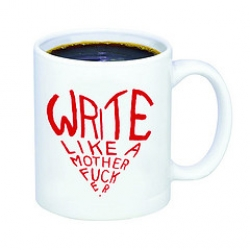 Writing is Hard, So Write Like a Motherf*cker!